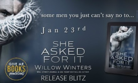 She Asked For It by Willow Winters Release Blitz