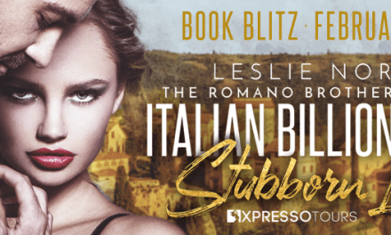 Italian Billionaire's Stubborn Lover by Leslie North Book Blitz