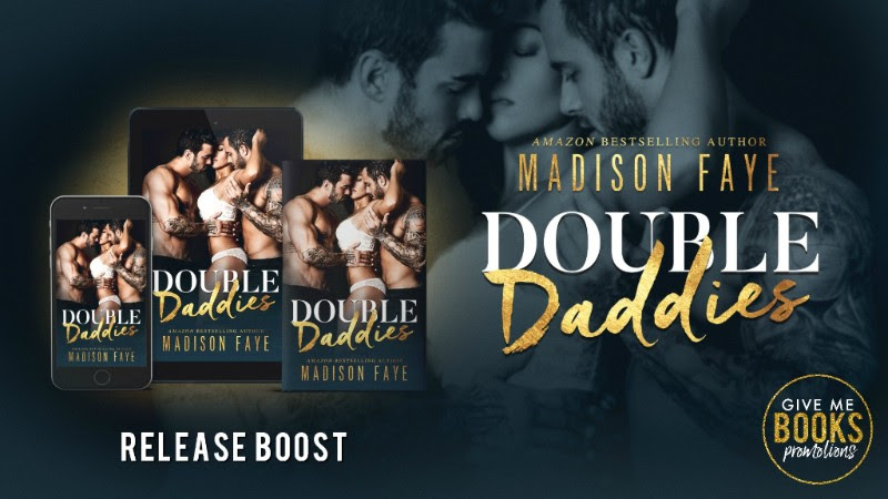 Double Daddies by Madison Faye Release Boost
