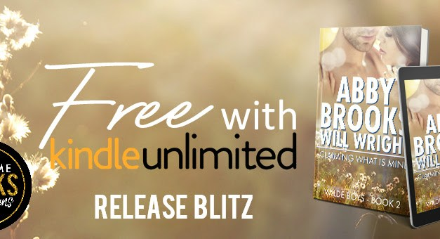 Claiming What Is Mine by Abby Brooks & Will Wright Release Blitz