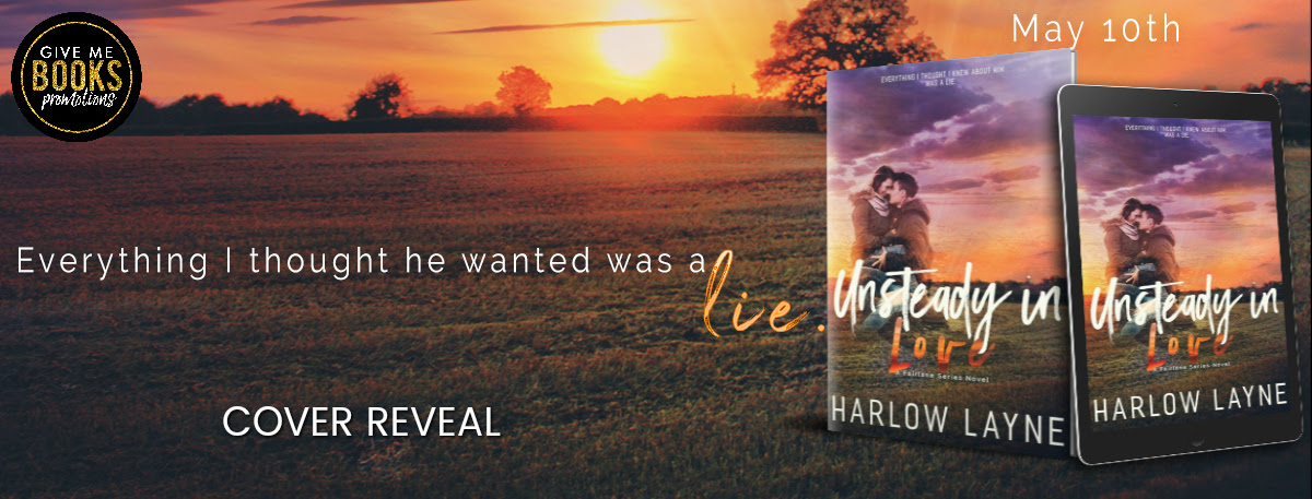 Unsteady in Love by Harlow Layne Cover Reveal
