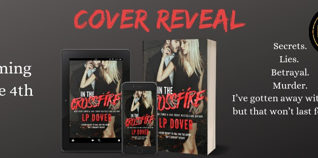Crossfire by L.P. Dover Cover Reveal