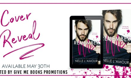 Remember Me by Nelle L'Amour Cover Reveal
