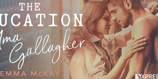 The Education of Uma Gallaher by Gemma McKay Cover Reveal
