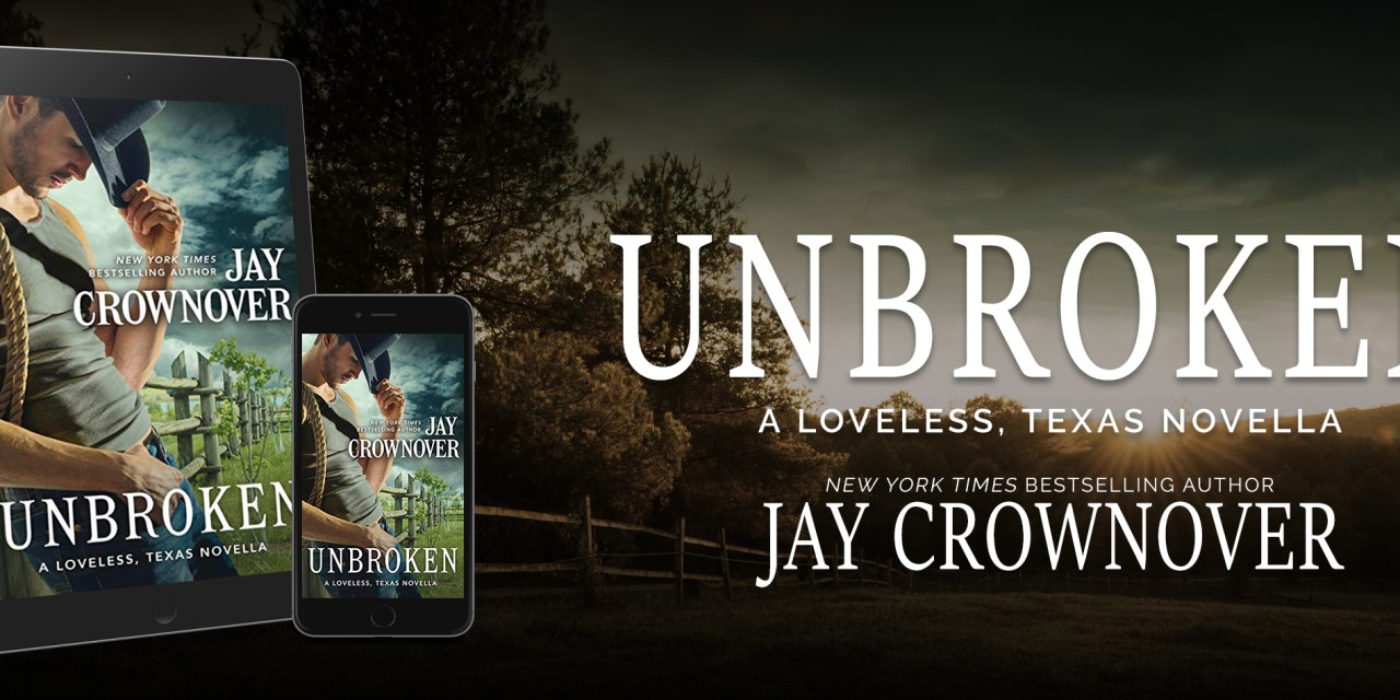 Unbroken by Jay Crownover's Release Day Launch