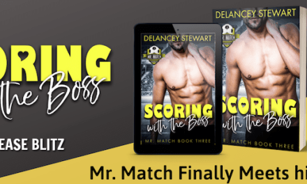 Scoring with the Boss by Delancey Stewart Release Blitz