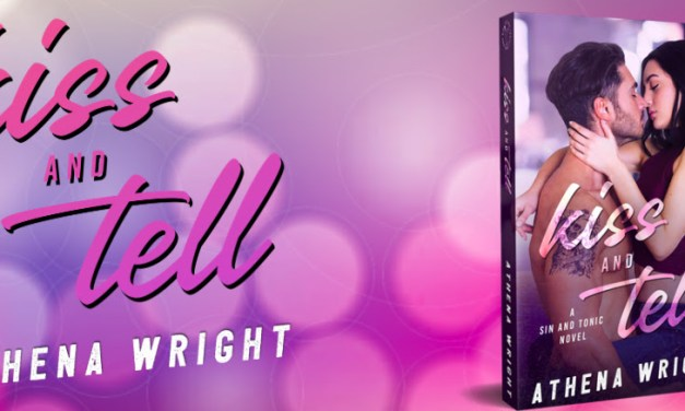 Kiss and Tell by Athena Wright Release Boost