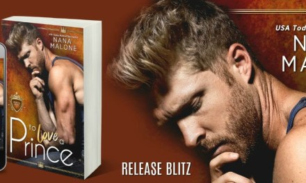 To Love a Prince by Nana Malone Release Blitz