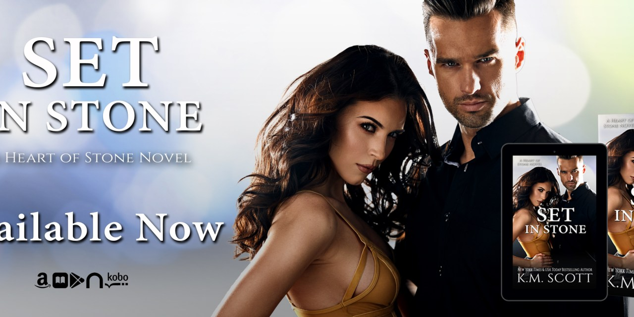 Set In Stone by K.M. Scott Release Blitz