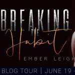 Breaking The Habit by Ember Leigh Excerpt Reveal
