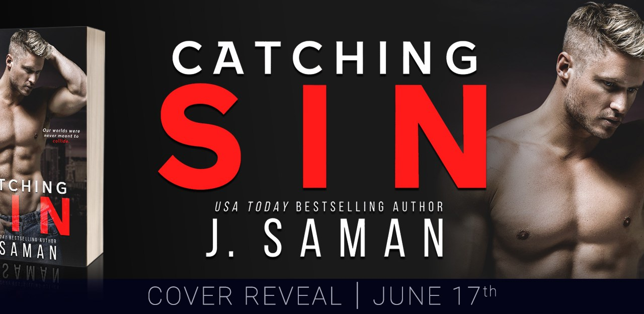 Catching Sin by J. Saman Cover Reveal