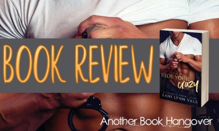 Hide Your Crazy by Lani Lynn Vale Review