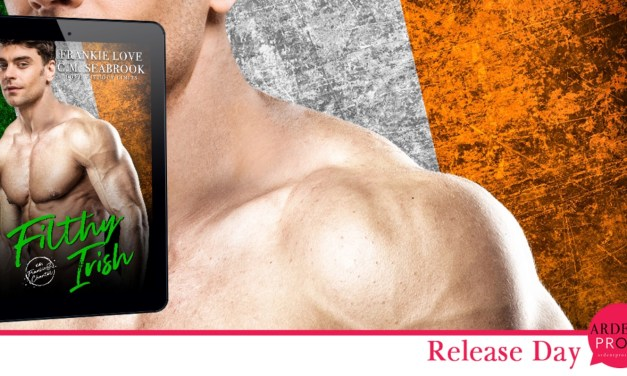 Filthy Irish by Frankie Love & C.M. Seabrook Release Blitz