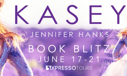 Kasey by Jennifer Hanks Book Blitz