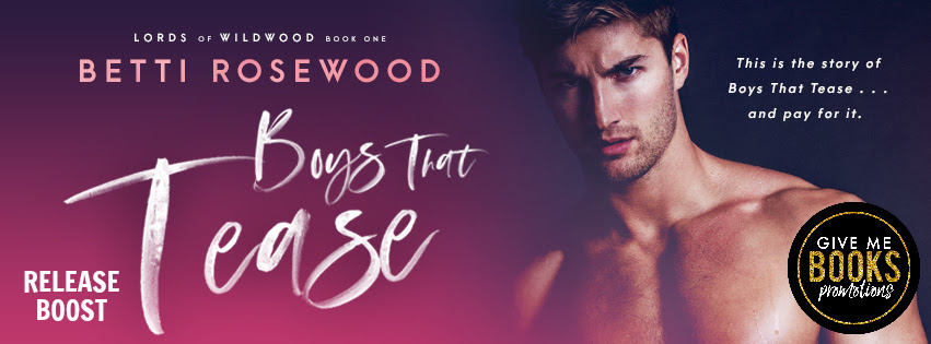 Boys That Tease by Betti Rosewood Release Boost