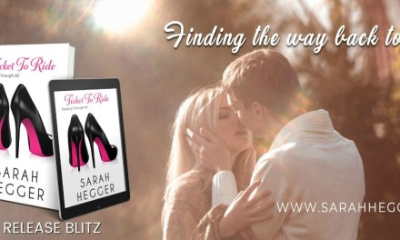 Ticket To Ride by Sarah Hegger Release Blitz
