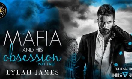 The Mafia and His Obsession: Part Two by Lylah James Release Blitz
