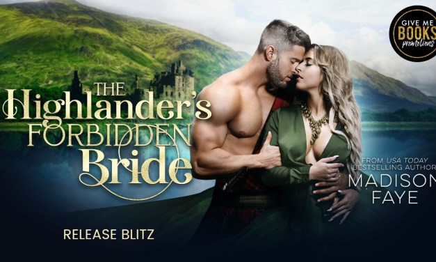The Highlander's Forbidden Bride by Madison Faye Release Blitz