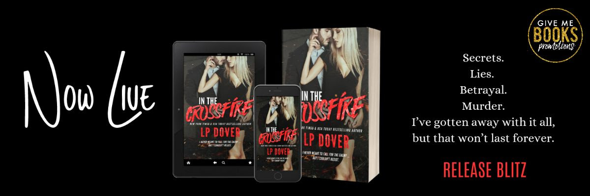 In the Crossfire by L.P. Dover Release Blitz