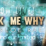 Ask Me Why by Harloe Rae Release Blitz