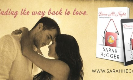 Drove All Night by Sarah Hegger Release Blitz