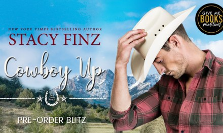 Cowboy Up by Stacy Finz Pre-Order Blitz