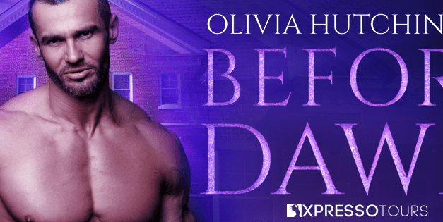 Before Dawn by Olivia Hutchinson Cover Reveal