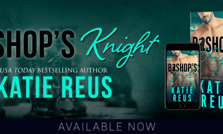 Bishop's Knight by Katie Reus Release Blitz