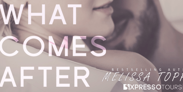 What Comes After by Melissa Toppen Cover Reveal