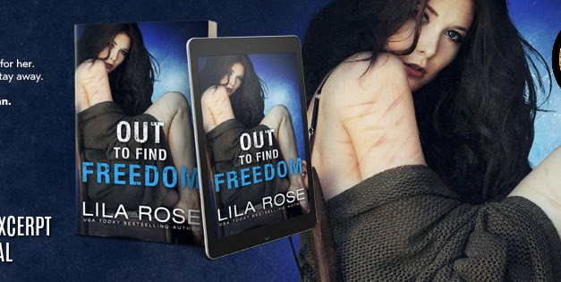 Out to Find Freedom by Lila Rose Cover Reveal