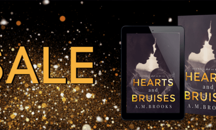 Hearts and Bruises by A.M. Brooks Sale