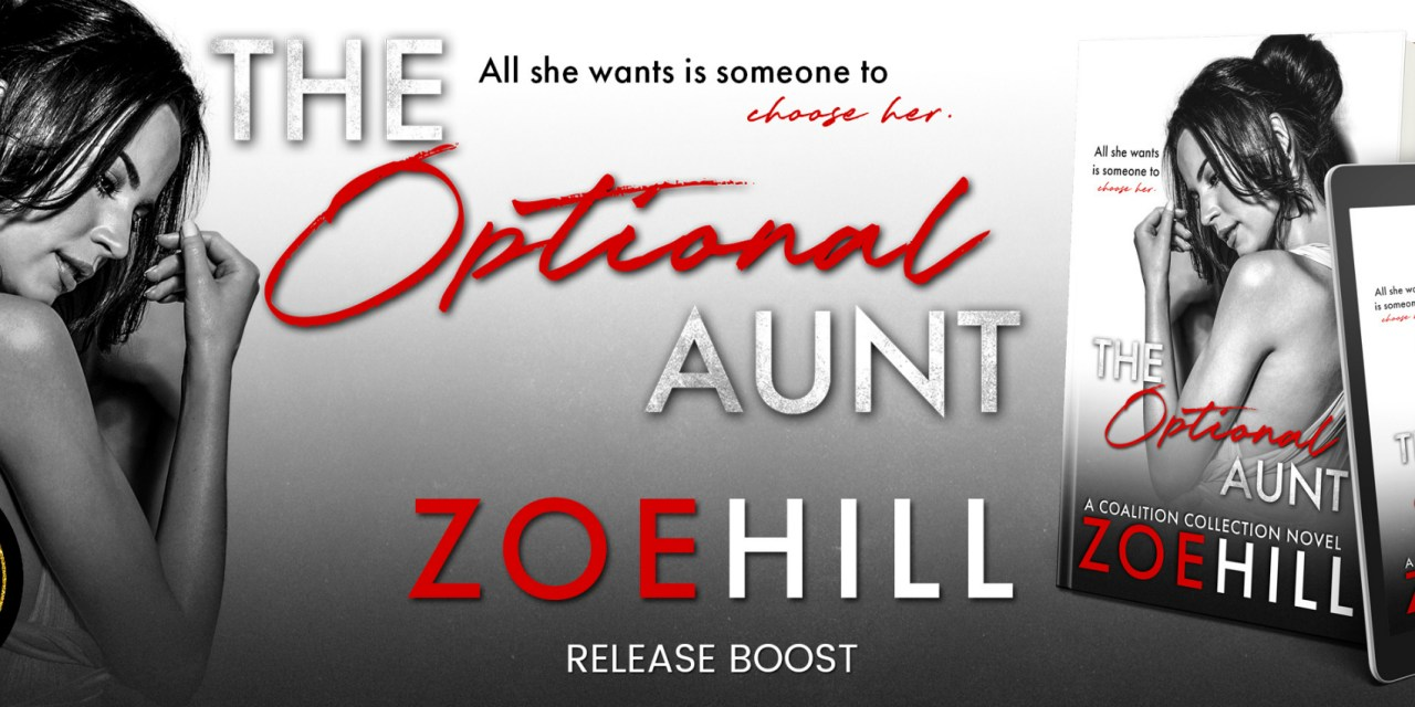 The Optional Aunt by Zoe Hill Release Boost