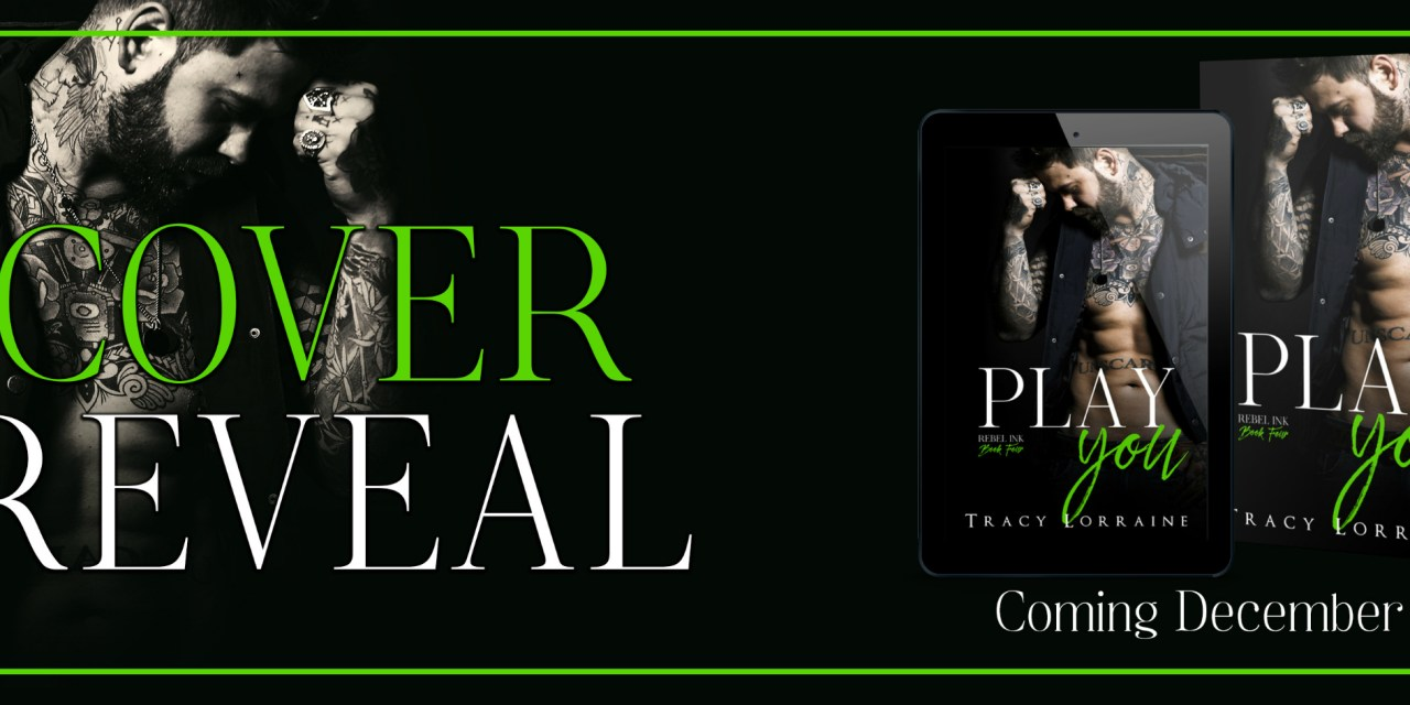 Play You by Tracy Lorraine Cover Reveal