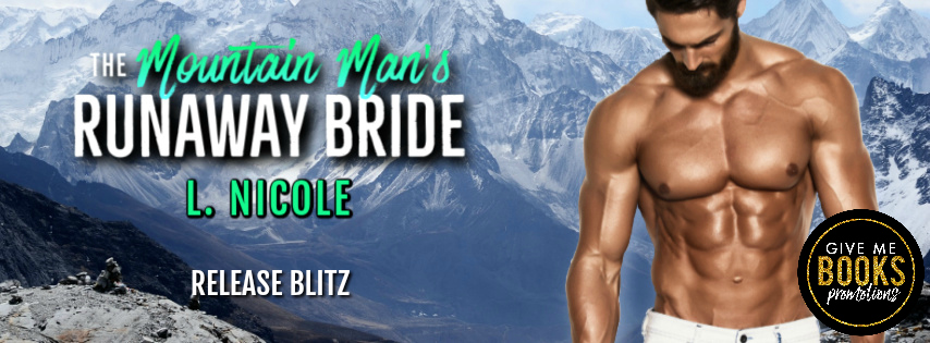 The Mountain Man's Runaway Bride by L. Nicole Release Blitz