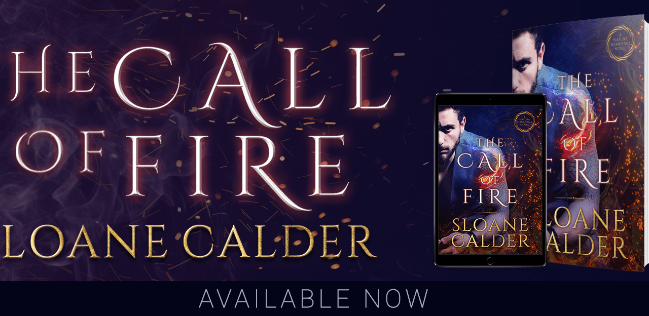 The Call of Fire by Sloane Calder Release Blitz