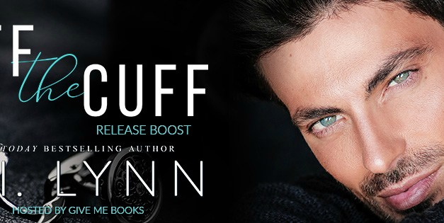 Off the Cuff by K.I. Lynn Release Boost