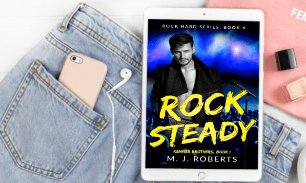 Rock Steady by M.J. Roberts Cover Reveal