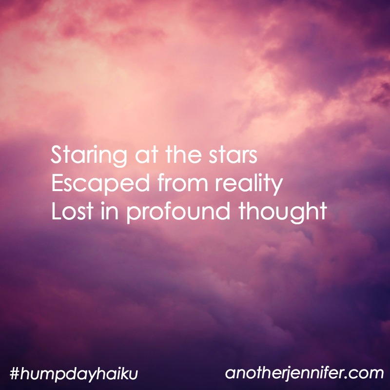Staring at the stars Escaped from reality Lost in profound thought