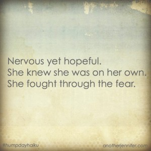 Hump Day Haiku: Nervous Yet Hopeful