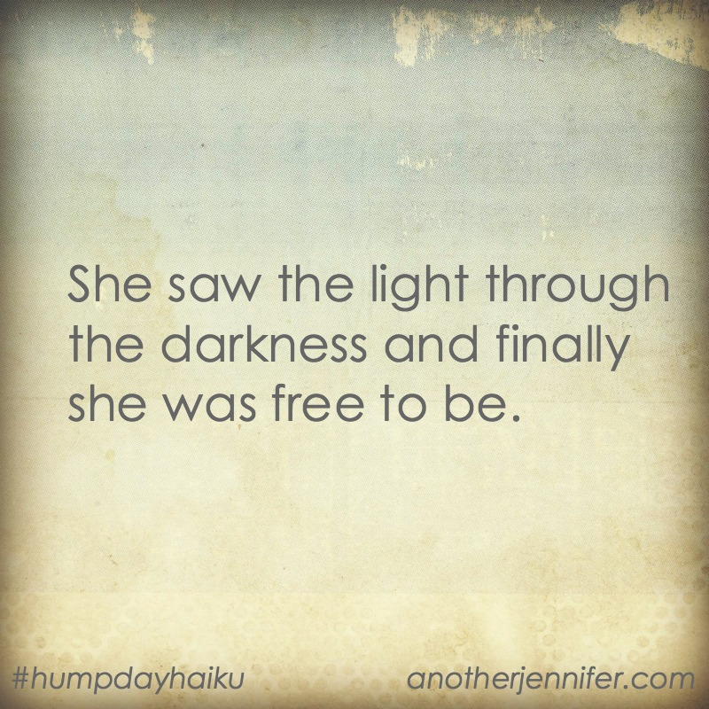 She saw the light through the darkness and finally she was free to be.