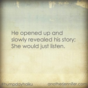 Hump Day Haiku: She Would Listen