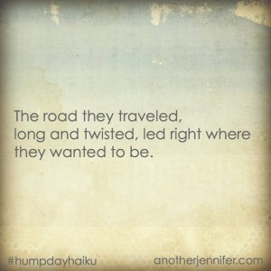 Hump Day Haiku: Road They Traveled