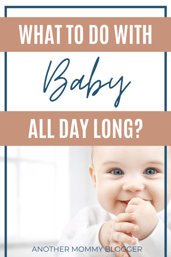 Here are some ideas for what to do with baby all day. Including a baby schedule and baby activities. #babytips