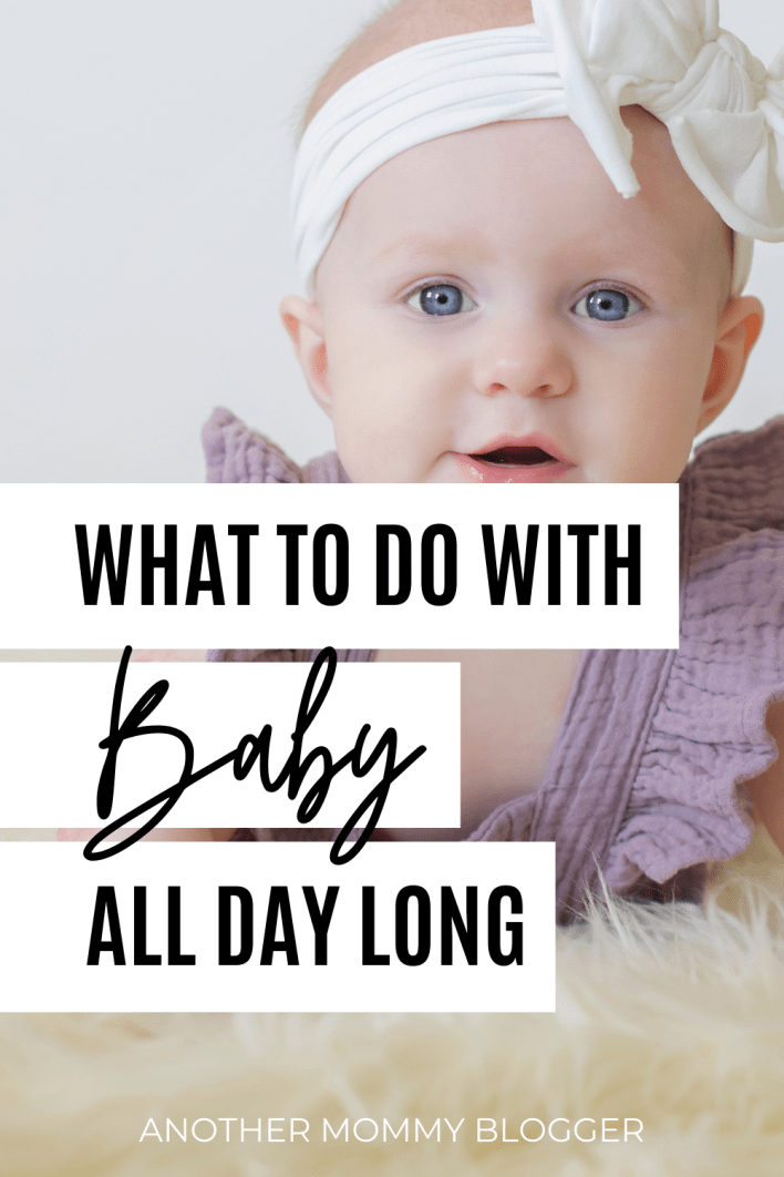 These are tips for new moms about what to do with baby all day. Here are ideas for activities for 1 year olds, newborn activities and every age in between.
