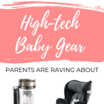 The Best High-Tech Baby Gear
