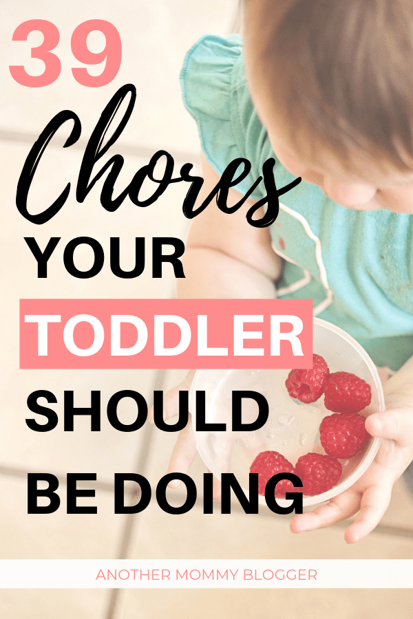 39 Age Appropriate Chores For Toddlers