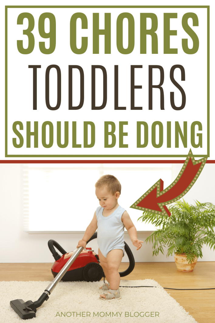 Add these age appropriate chores to your toddler chore chart to start teaching your little one hard work and responsibility. #toddlers #toddlerchores