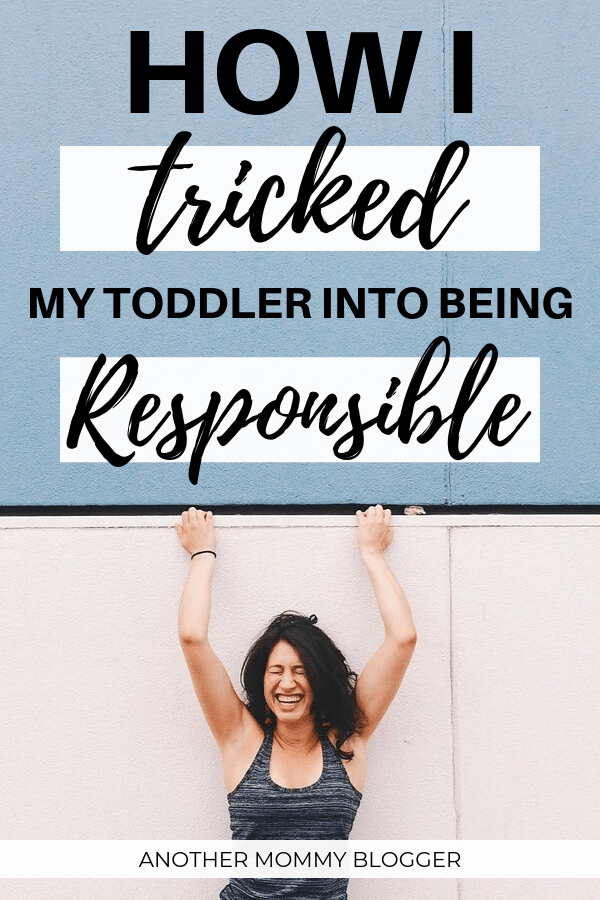 Learn How To Trick Your Toddler Into Being Responsible! Using my clever parenting trick to teach responsibility to your toddler today.