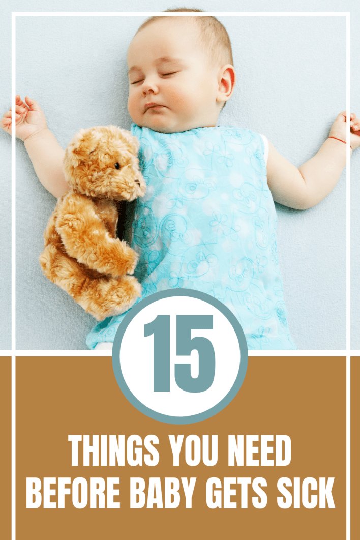 You need these essentials when your baby gets sick. These will help a sick baby feel better fast.