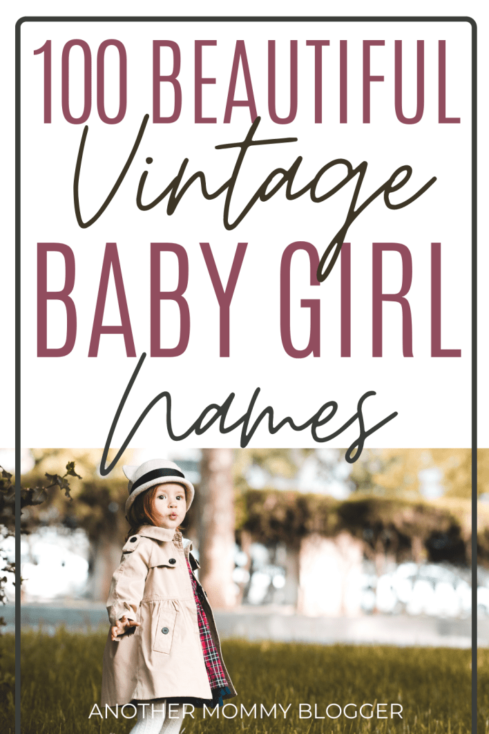 This list of beautiful baby girl names has so many pretty vintage names for girl. If you're looking for an old fashion name then you'll find it here. #babygirlnames